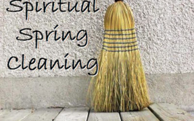 Spring Cleaning Part One – Cleaning/Loving our Surroundings