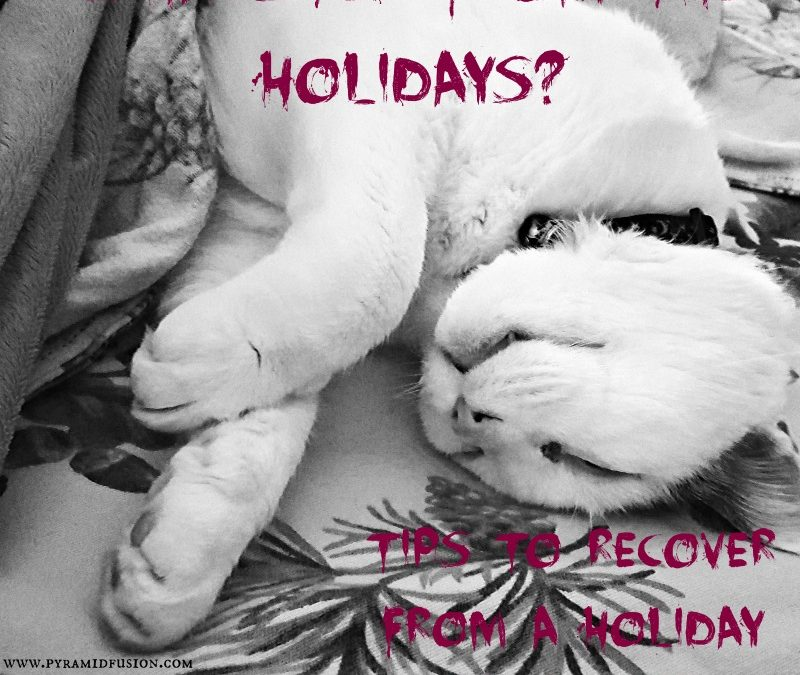 """How to Overcome a """"Post Holiday"""" Hangover"""